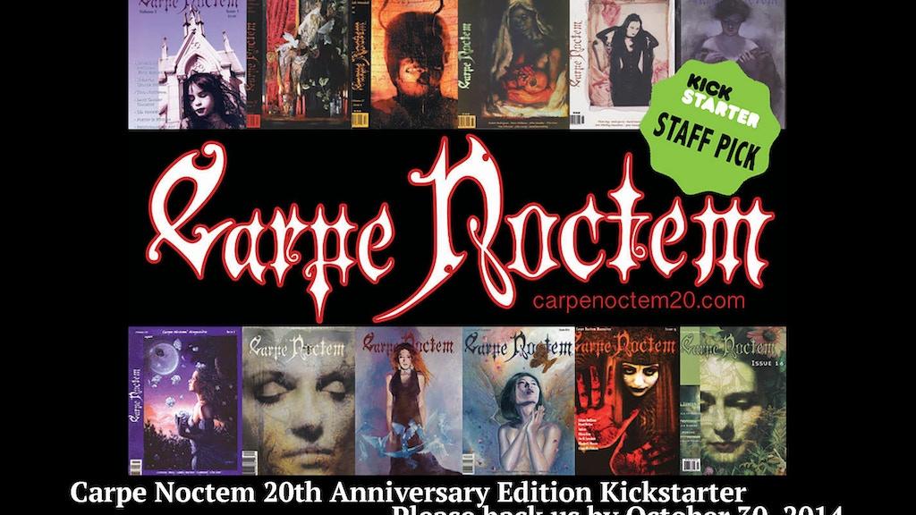 Carpe Noctem Magazine 20th Anniversary Edition:Dark Art Zine project video thumbnail