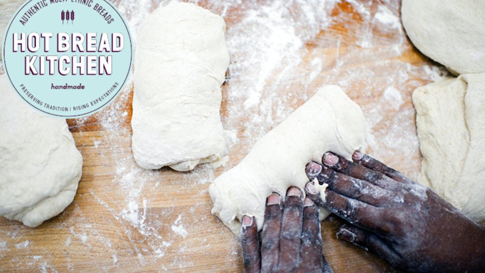 Hot Bread Kitchen: Women Bake Bread by Hot Bread Kitchen — Kickstarter