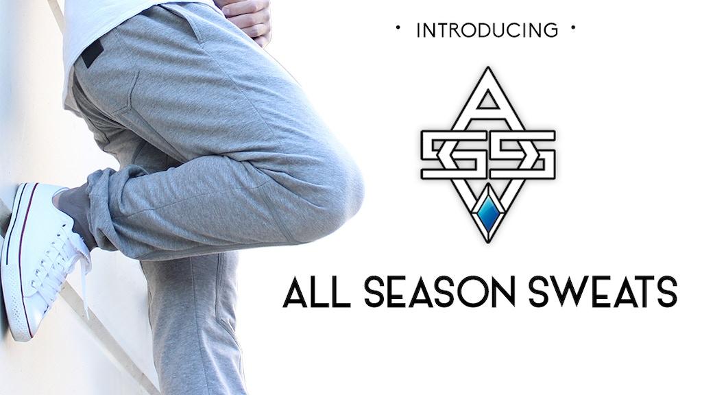 All Season Sweats™ - A New Type of Sweat Pant project video thumbnail