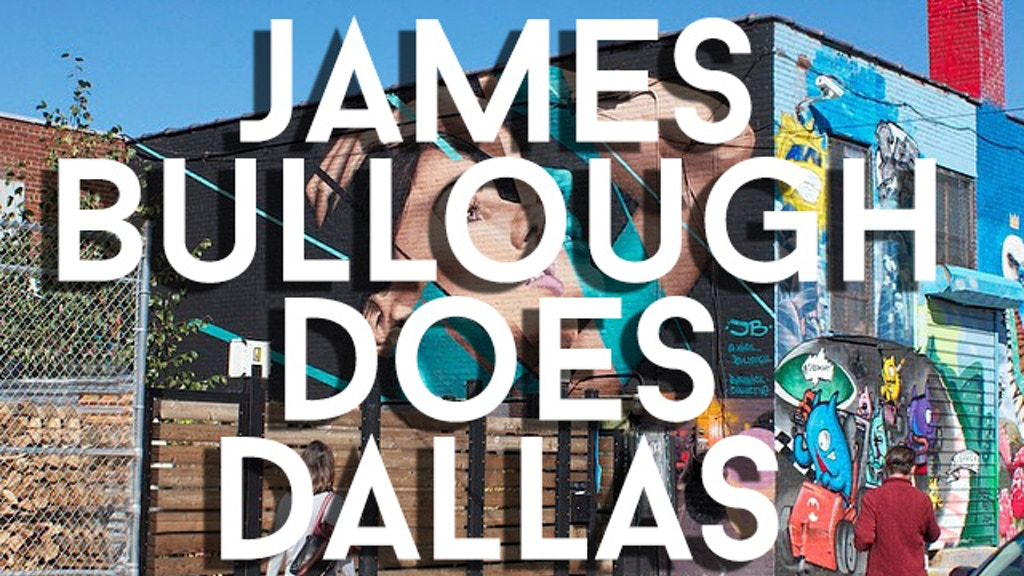 James Bullough Does Dallas: Deface a Wall Not a Body project video thumbnail