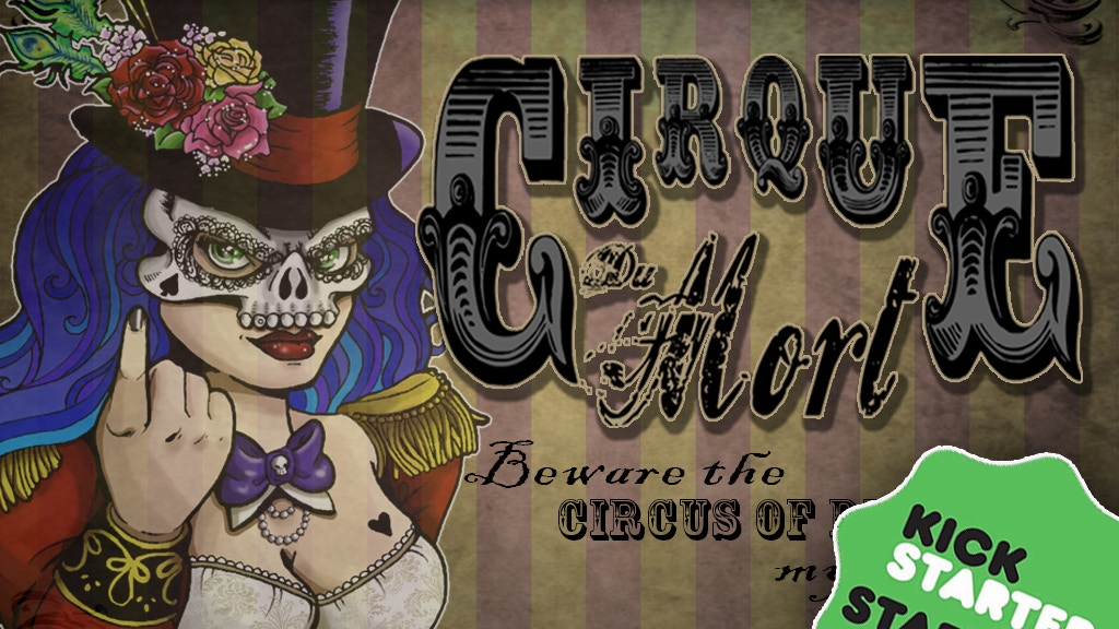Cirque Du Mort | Volume One project video thumbnail