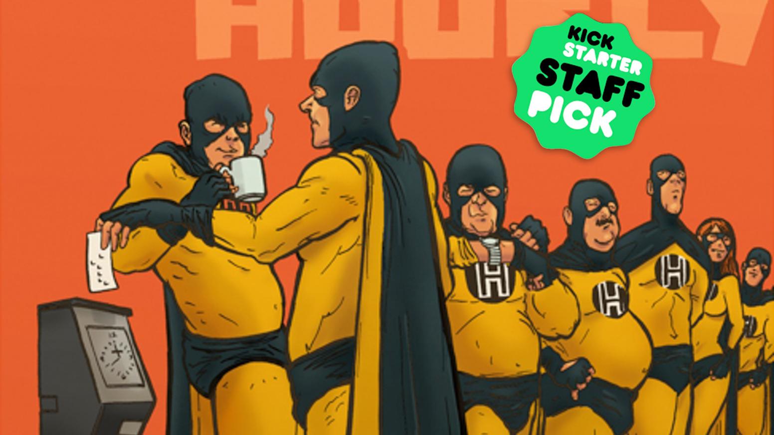 Hero Hourly by James Patrick — Kickstarter