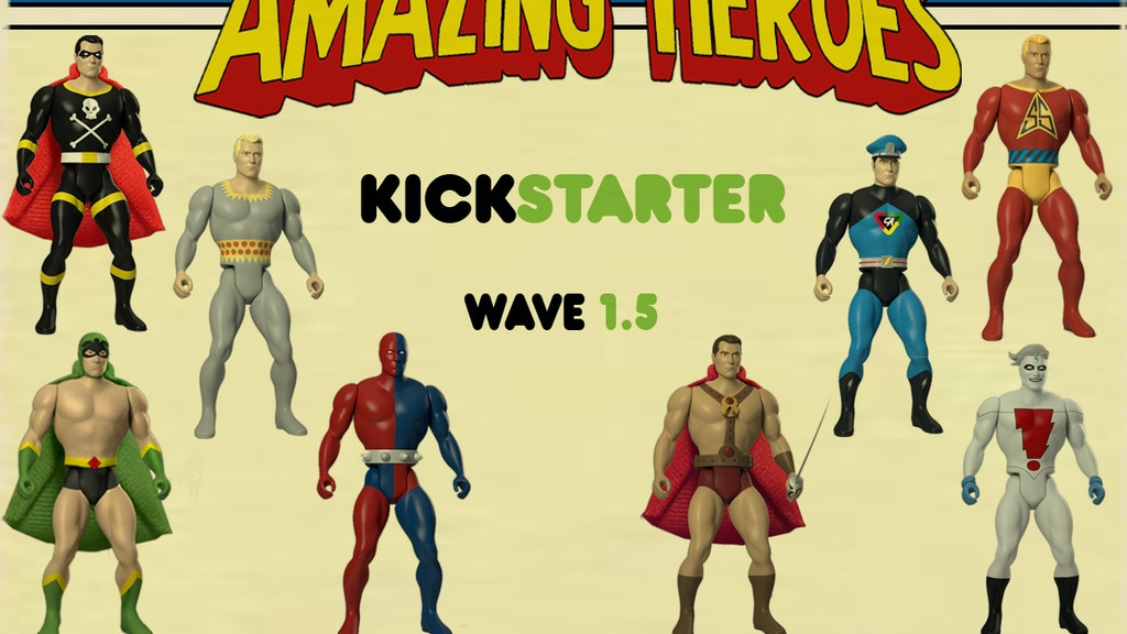 Amazing Heroes Wave 1.5 Retro Super Hero Action Figures project video thumbnail