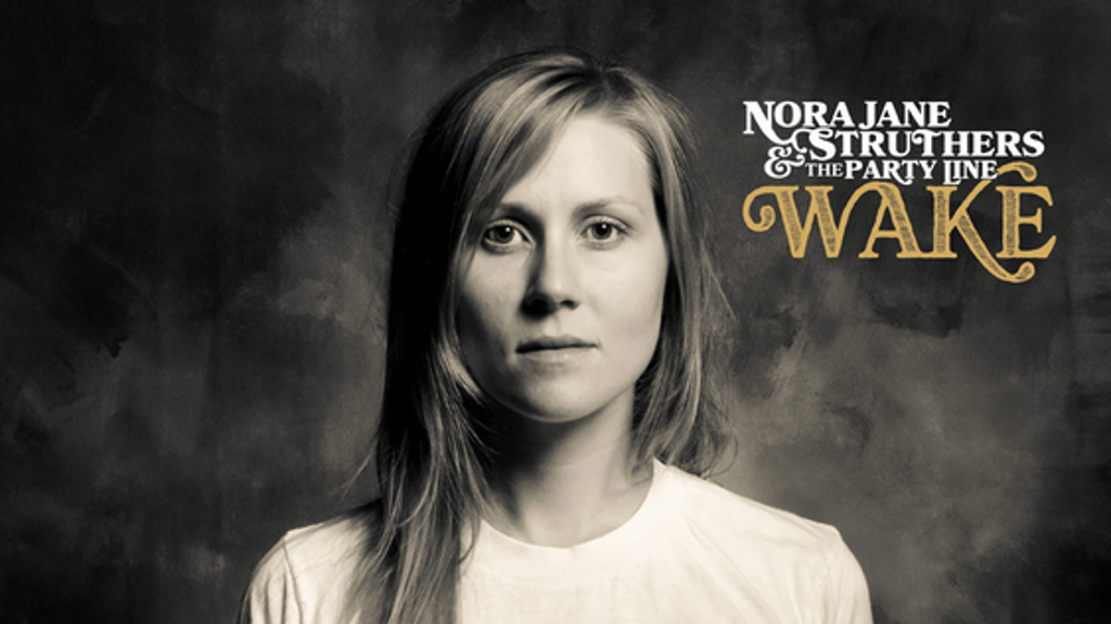 Nora Jane Struthers & The Party Line's - New Record - WAKE project video thumbnail