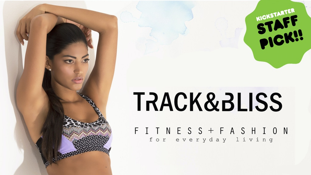 Track & Bliss- Fitness and Fashion for everyday living project video thumbnail