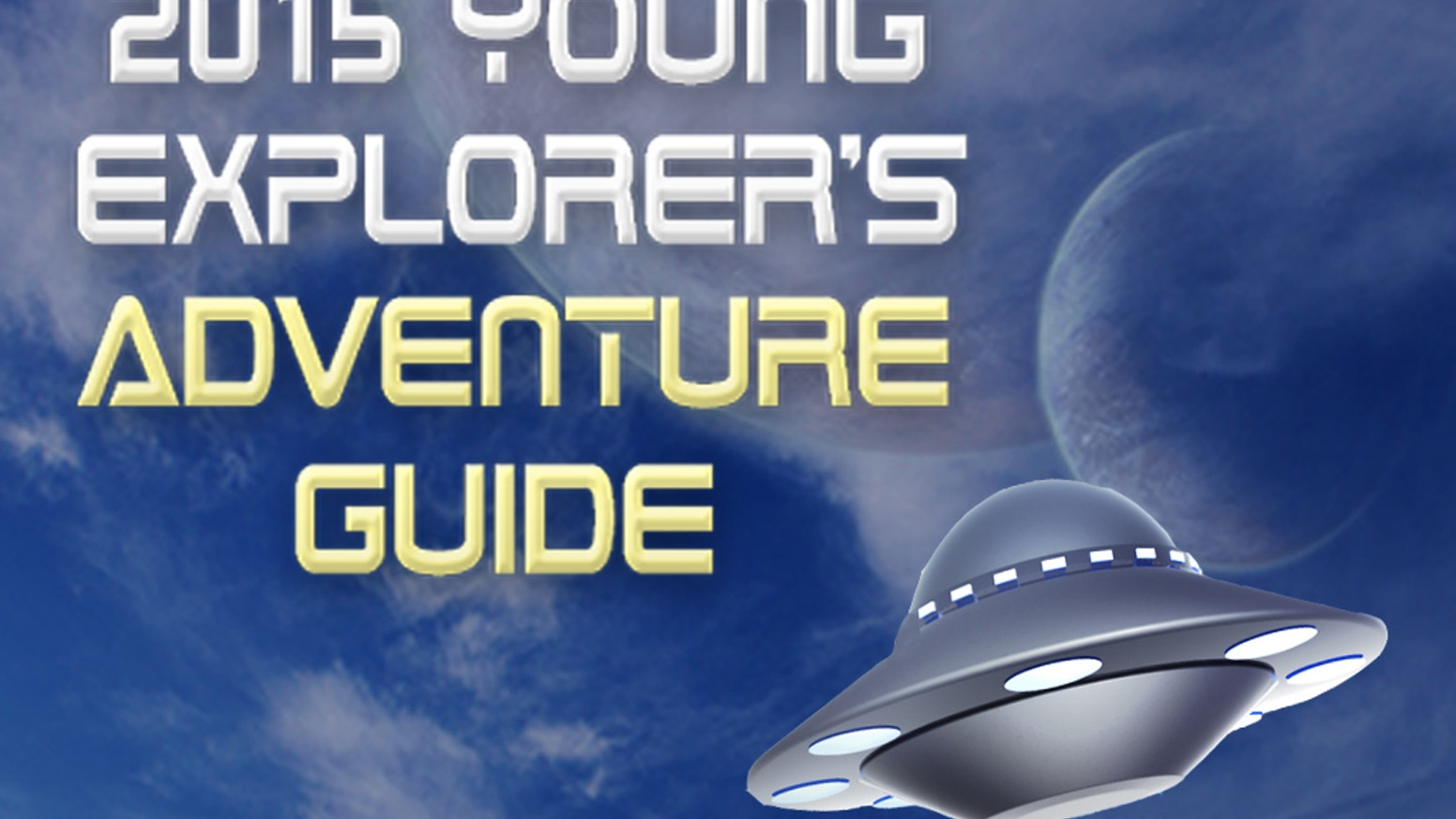Young Explorers Adventure Guide: SF for young readers! by