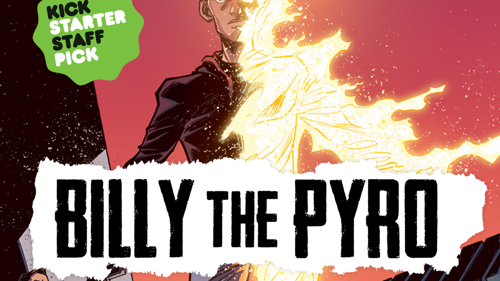 BILLY THE PYRO: Volume One project video thumbnail