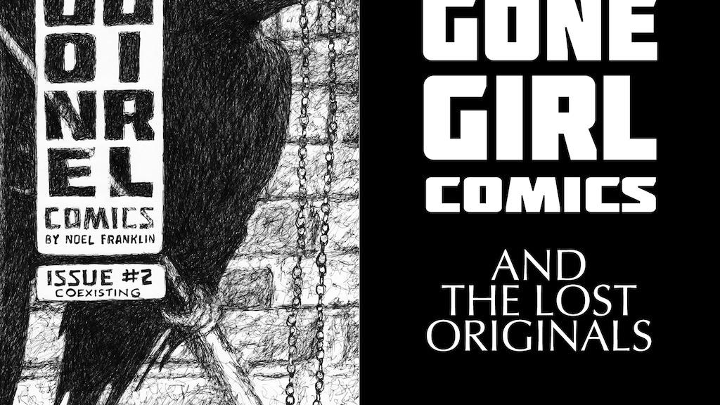 Gone Girl Comics #2 & The Lost Originals project video thumbnail