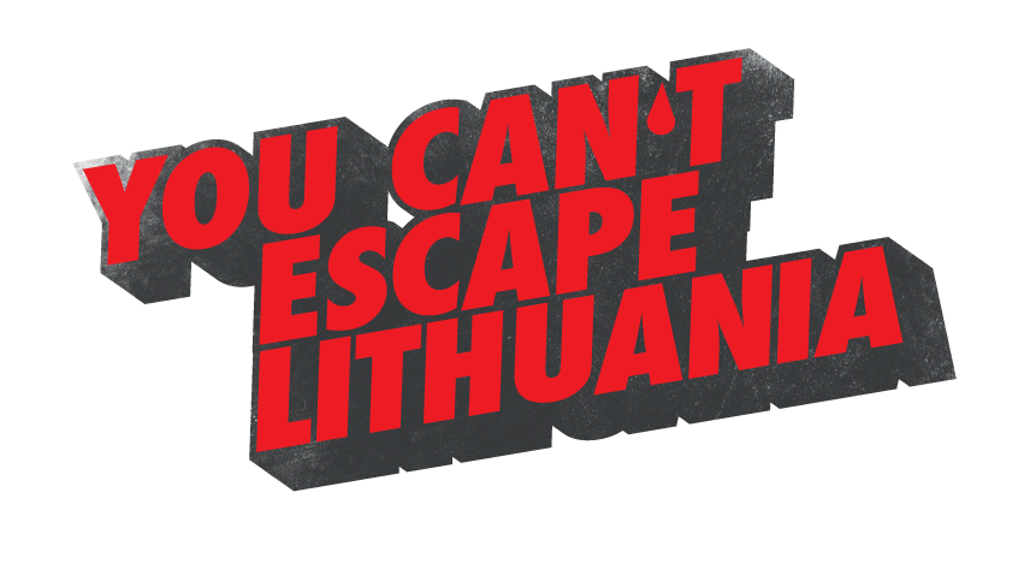 You Can't Escape Lithuania project video thumbnail