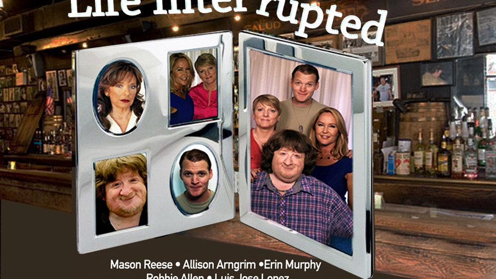 Life Interrupted - a new scripted comedy series project video thumbnail