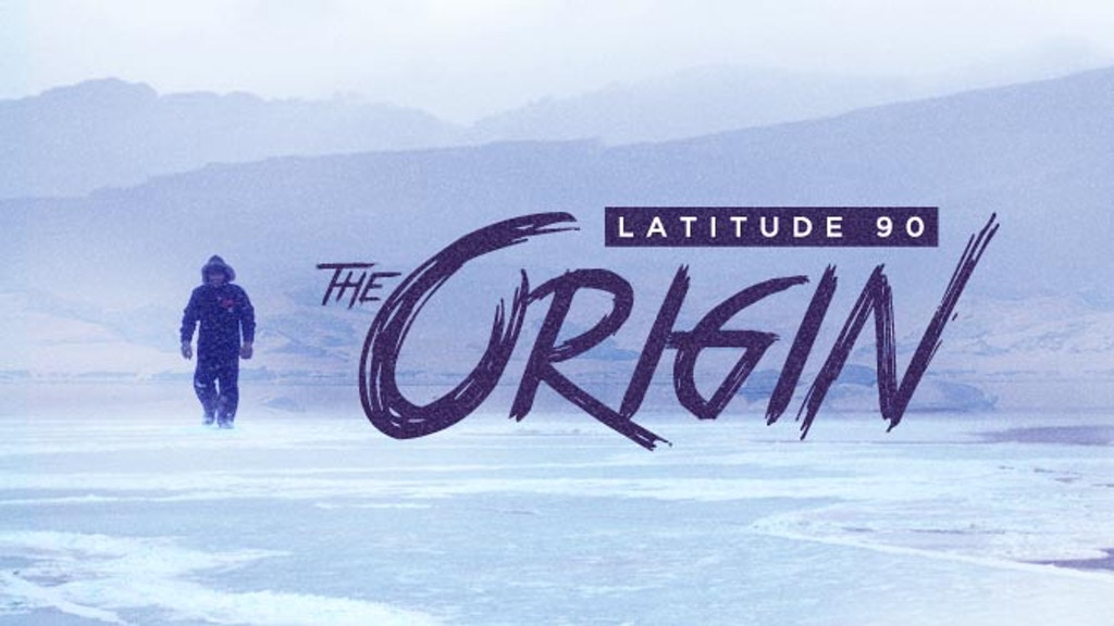 Latitude 90° : The Origin project video thumbnail