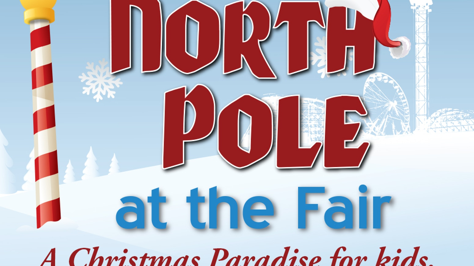 The North Pole at the Fair - A Christmas Paradise for kids. by Steve ...