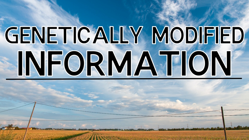 Genetically Modified Information: A science-based GMO film project video thumbnail