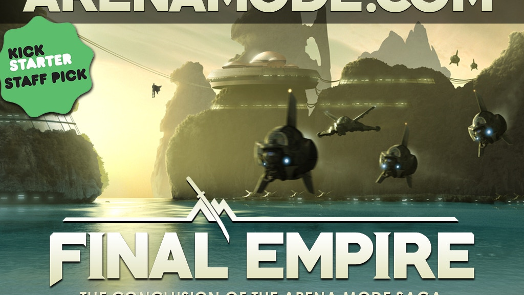 FINAL EMPIRE - the Complete Arena Mode Book Series project video thumbnail
