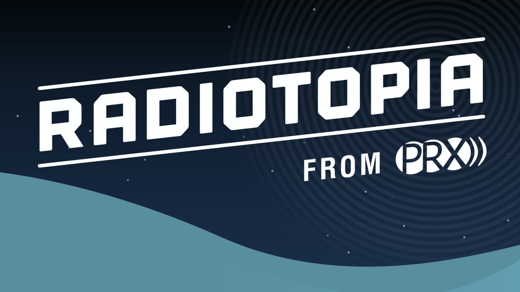 Radiotopia: A Storytelling Revolution project video thumbnail