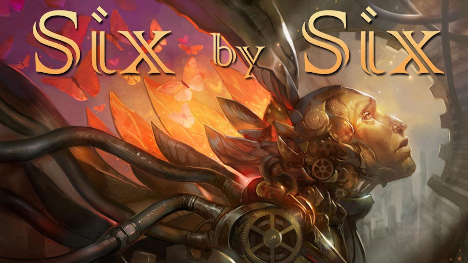 Six by Six by Bradley P  Beaulieu — Kickstarter
