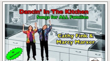 Dancin' In The Kitchen-Songs for ALL Families-Fink & Marxer