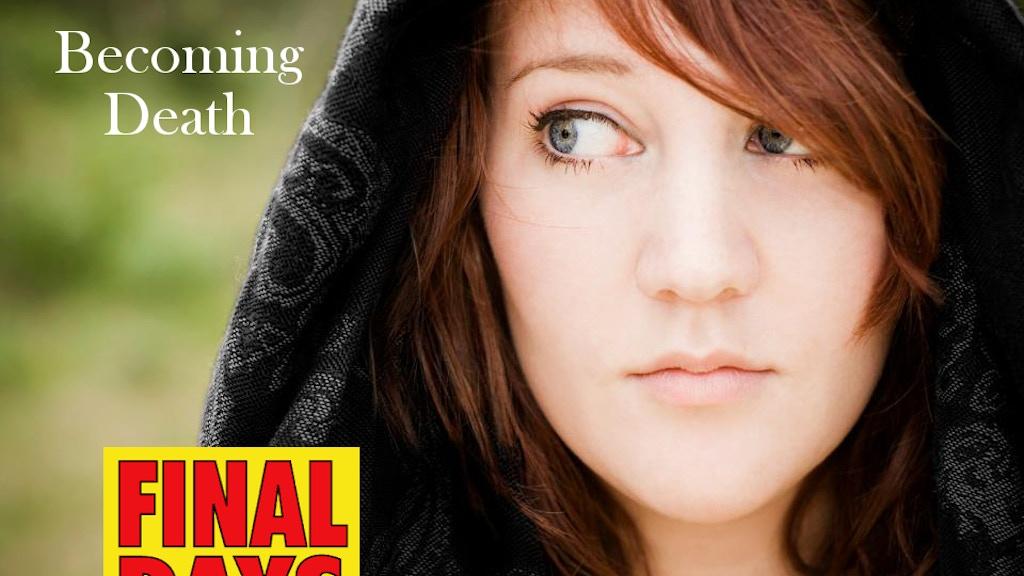 Becoming Death- a YA Novel project video thumbnail
