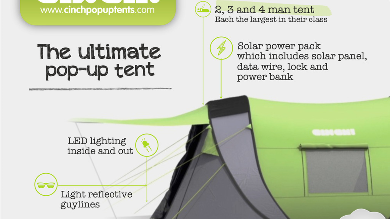 Advanced tent features in a quick & easy pop-up, with LED lighting & solar power. The Cinch! will never compromise your adventures.