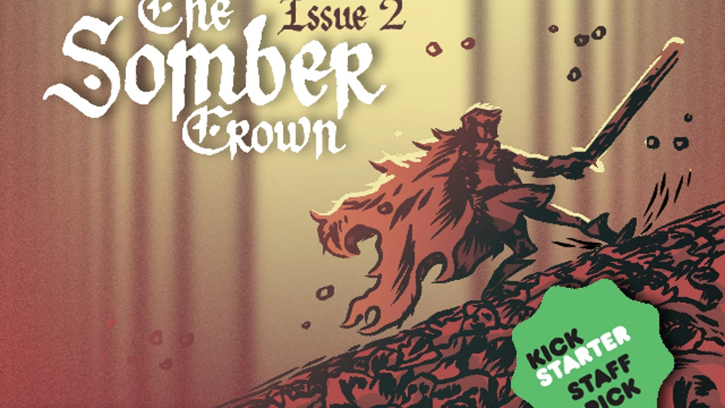 The Somber Crown: Issue 2 project video thumbnail