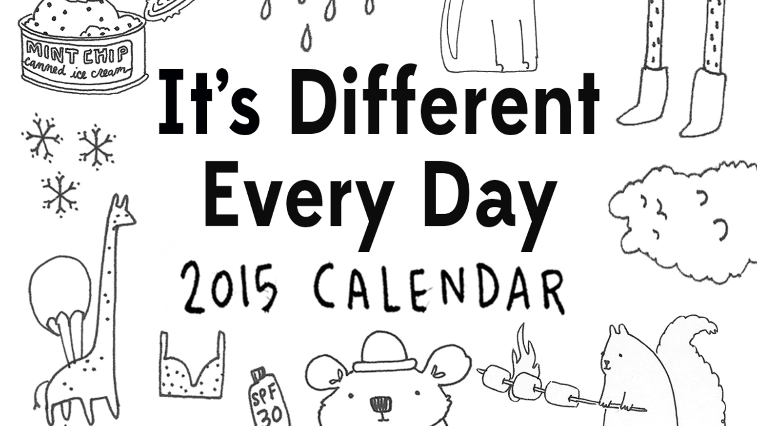 It's Different Every Day Calendar by Boaz — Kickstarter
