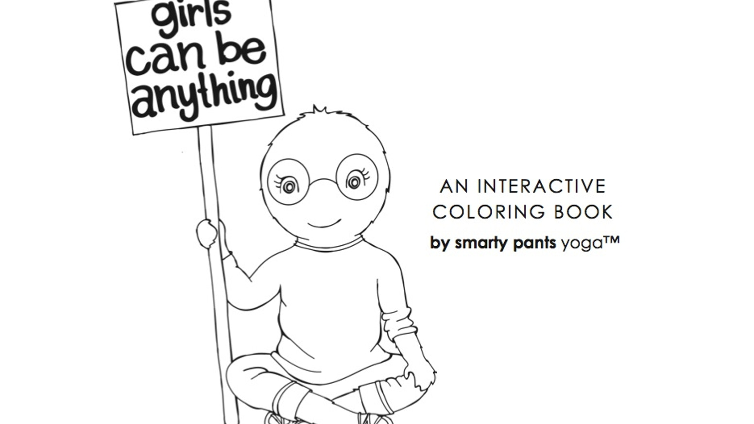 Girls Can Be Anything: An Interactive Coloring Book by