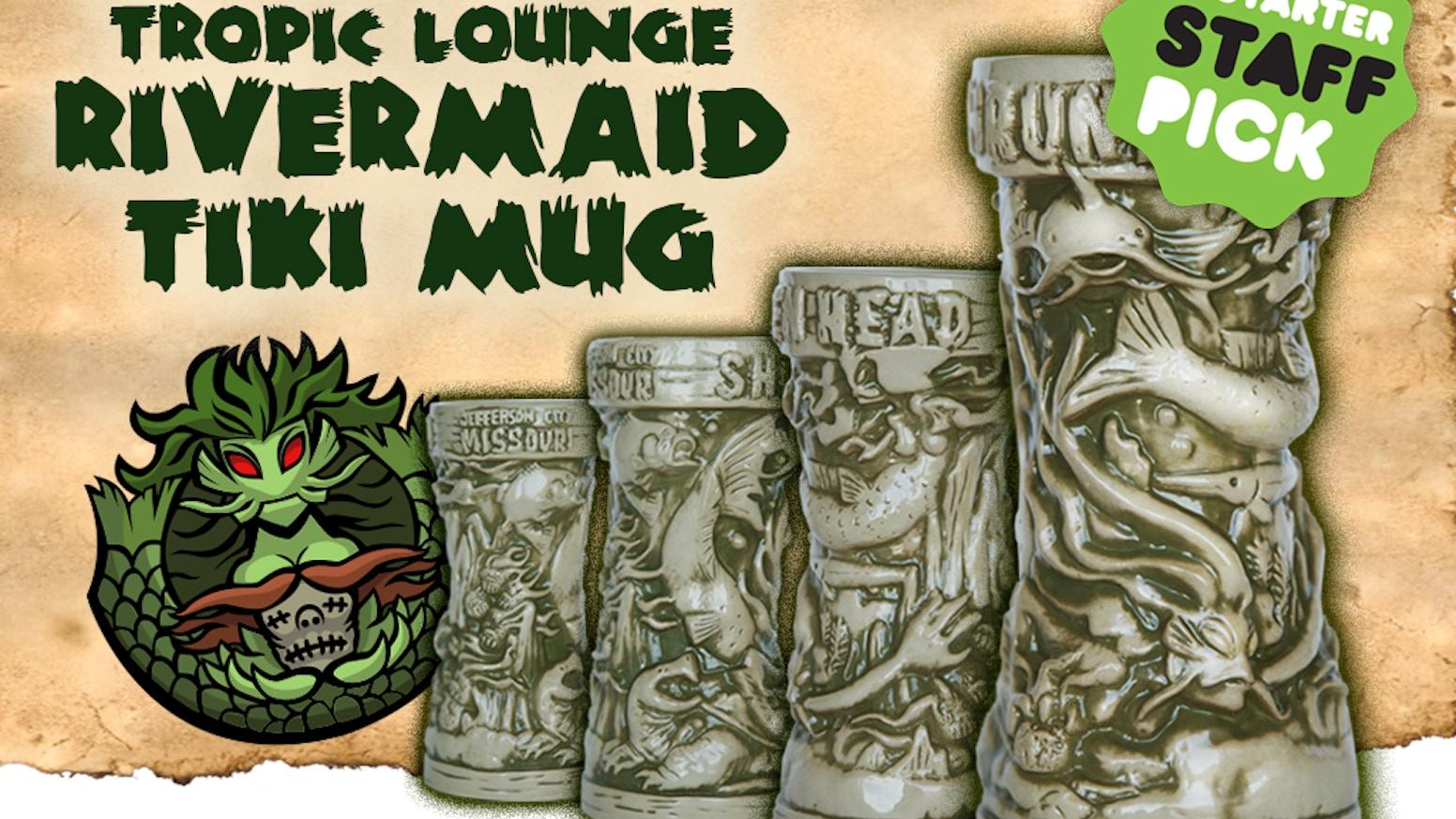 Help small tiki bars create custom mugs starting with the 'Shrunken Head Rivermaid Tiki Mug'. Exclusive swag-art and fez available!