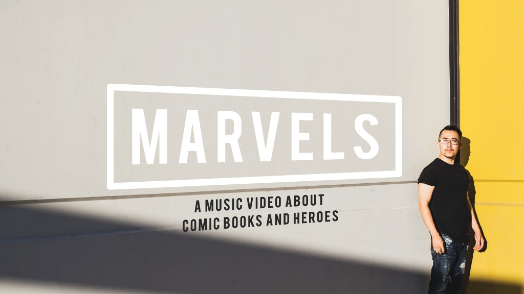 MARVELS - a rap music video about Comic Books & Superheroes. project video thumbnail