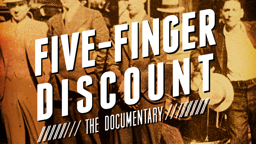 Five-Finger Discount: the Documentary project video thumbnail
