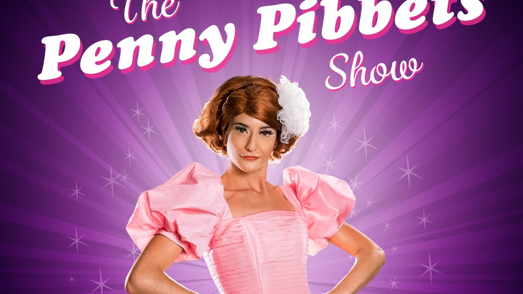 The Penny Pibbets Show project video thumbnail