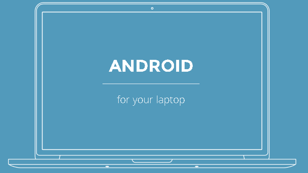 Project image for Android Pc - Bring Android to every laptop in the planet