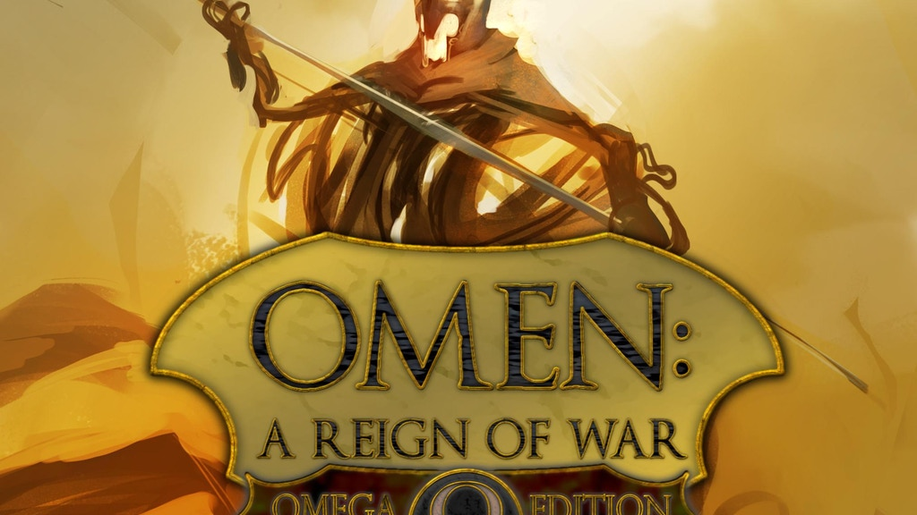 Omen: A Reign of War. Omega Edition and Omega Edition Deluxe project video thumbnail
