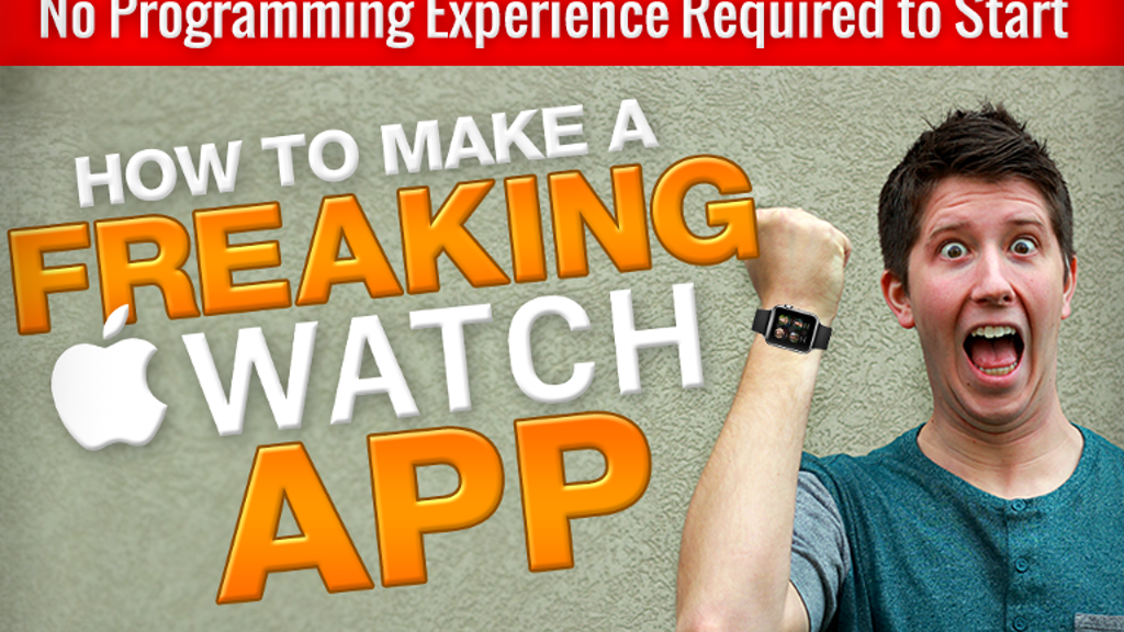 How to Make a Freaking Apple Watch App - Using Swift iOS 8 project video thumbnail