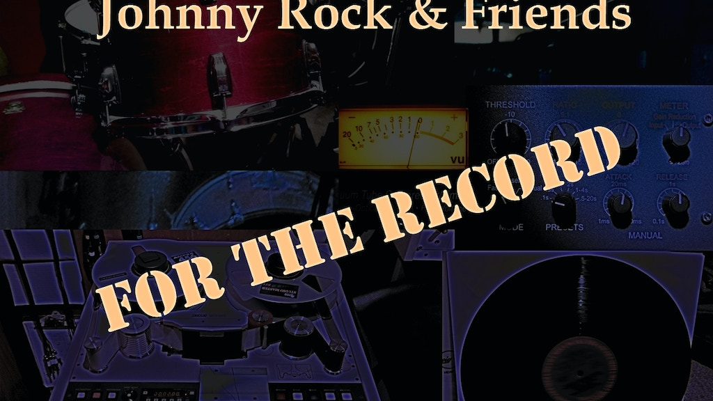 Johnny Rock & Friends: For The Record project video thumbnail