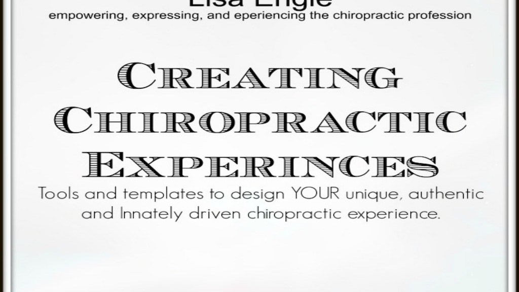 Project image for Creating Chiropractic Experiences