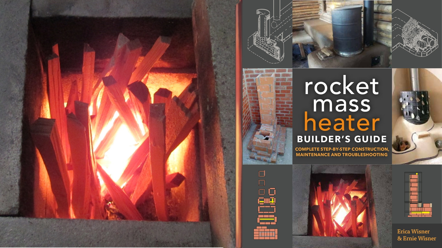 The Rocket Mass Heater Builders Guide By Erica Wisner Kickstarter Stove Diagram This Book Shows How To Build A So You Can Enjoy Overnight