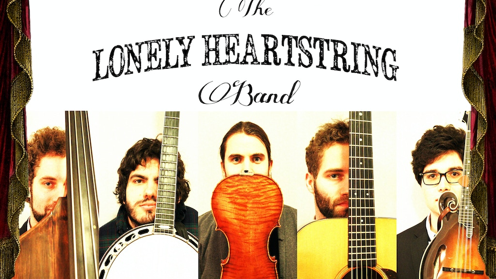 The Lonely Heartstring Band- Full Length Album project video thumbnail