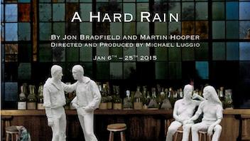 A Hard Rain - New York Debut