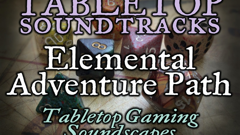 Project image for PWYW Tabletop Soundtracks: Elemental Adventure Path