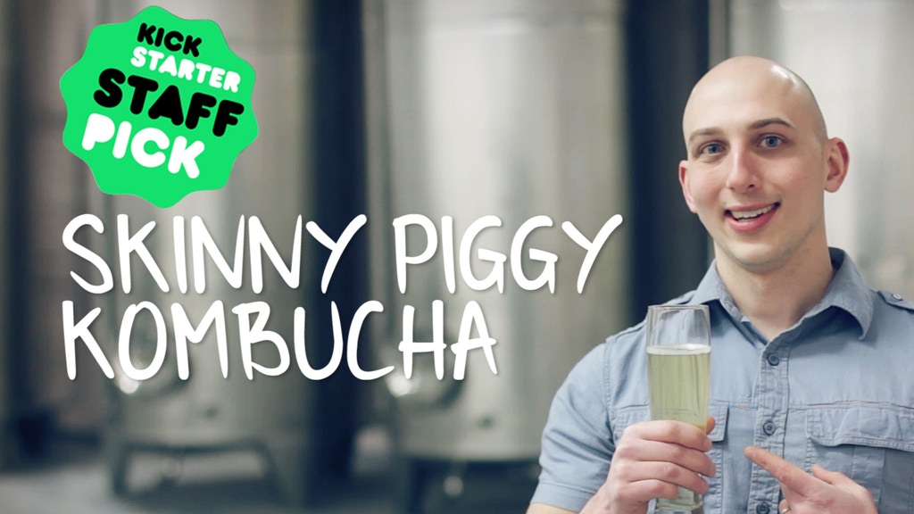 Skinny Piggy Kombucha: drink to your health! project video thumbnail