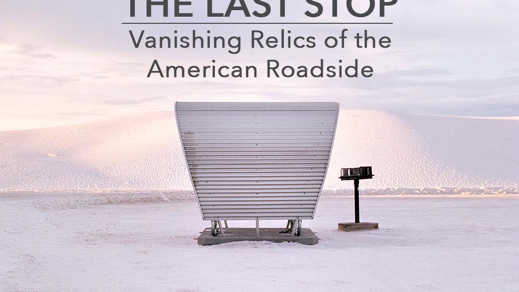 The Last Stop - A Photo Book of America's Rest Stops miniatura de video del proyecto
