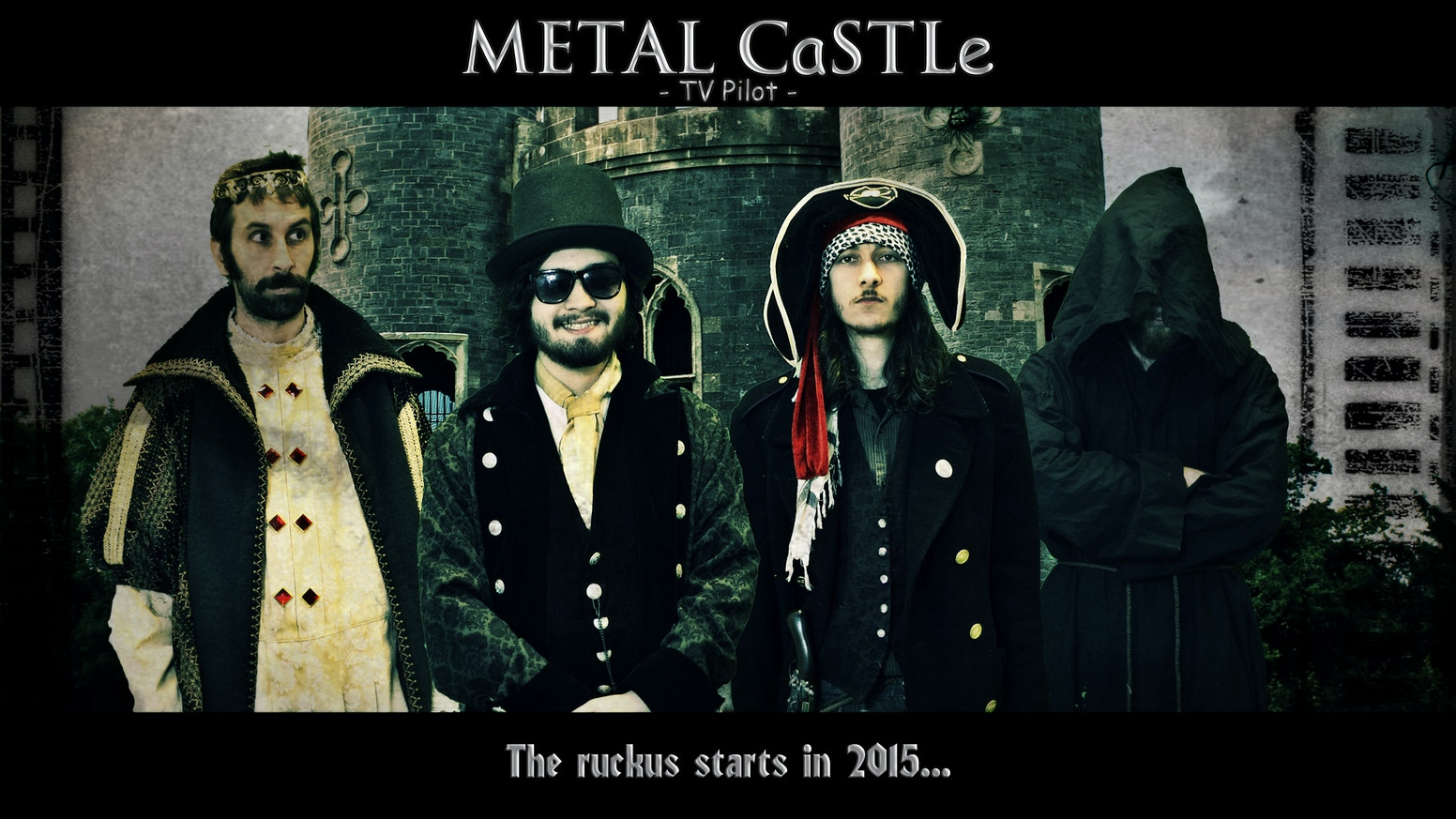 METAL CaSTLe - TV Pilot by Lord Malcolm — Kickstarter
