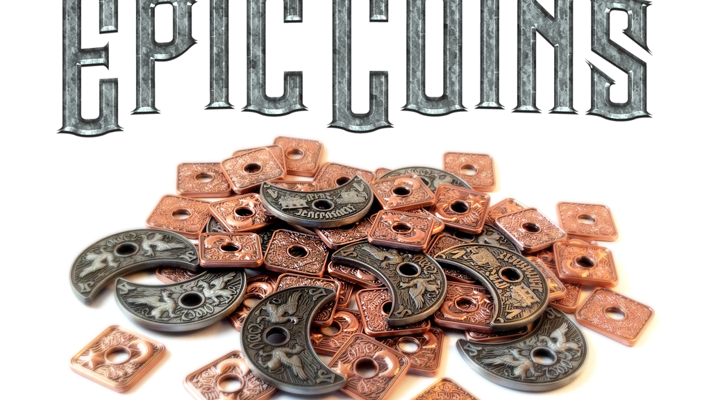 Epic Metal Coins for Tabletop Gaming project video thumbnail