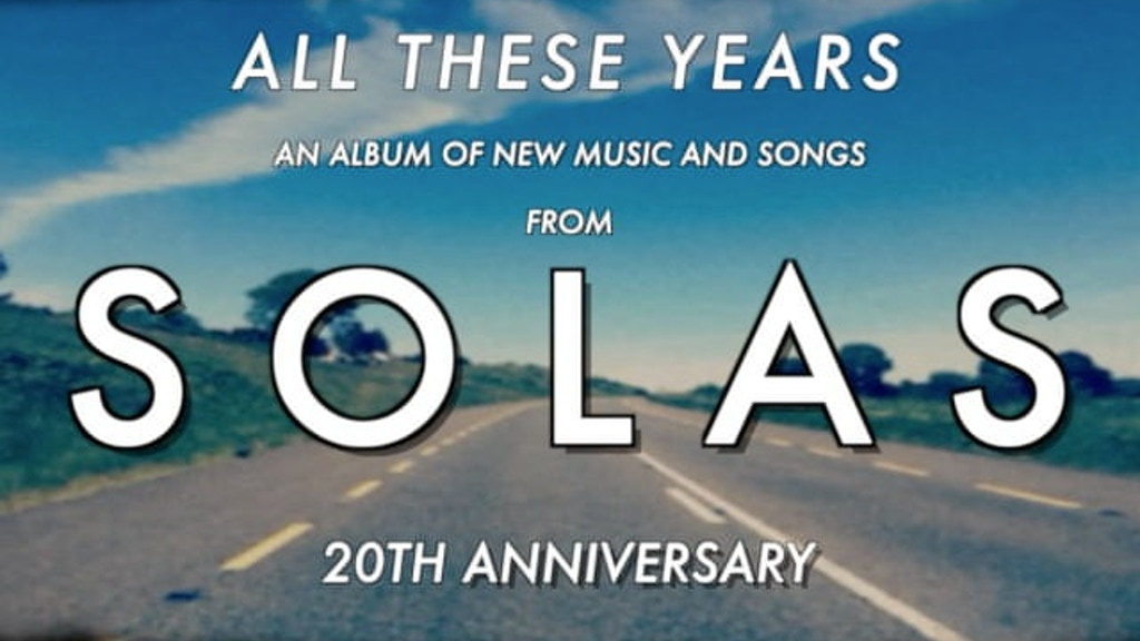 Solas: All These Years project video thumbnail