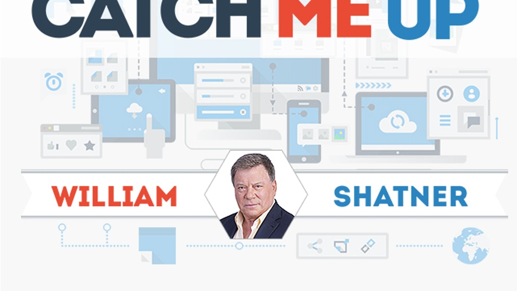 Catch Me Up - by William Shatner project video thumbnail