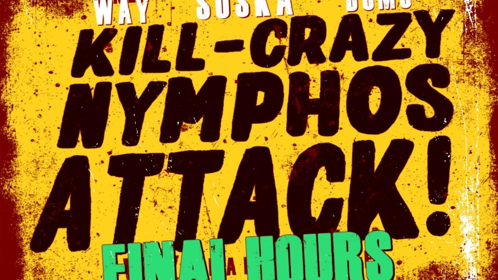 Kill-Crazy Nymphos ATTACK! project video thumbnail