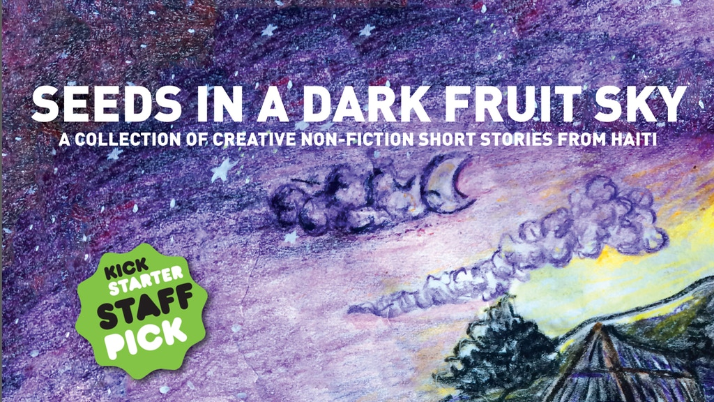 Seeds in a Dark Fruit Sky (Haitian short stories) project video thumbnail