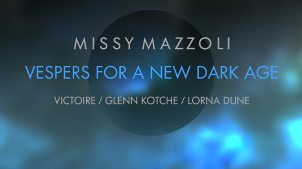 Missy Mazzoli's Vespers for a New Dark Age project video thumbnail