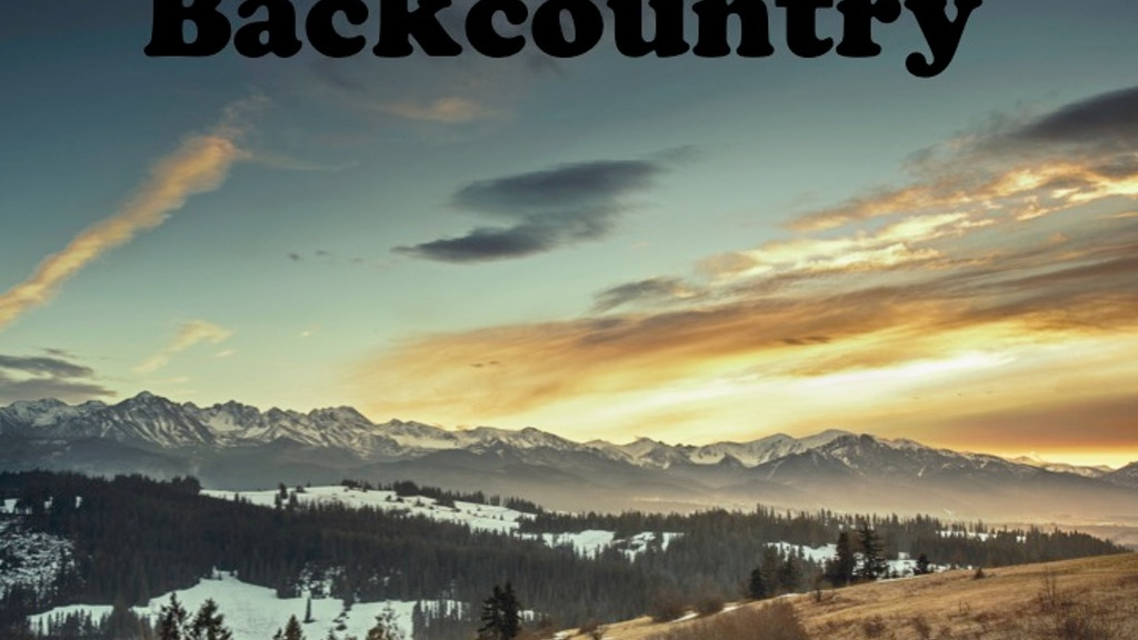 Tales from the Backcountry - Six Months in Western America project video thumbnail