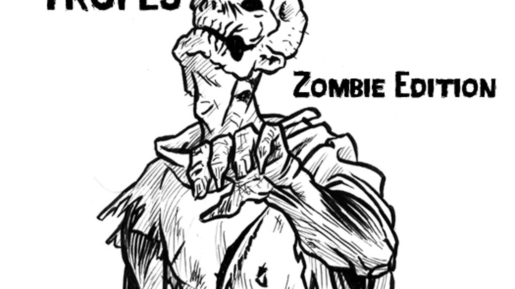 TROPES: Zombie Edition by Small Niche Games — Kickstarter